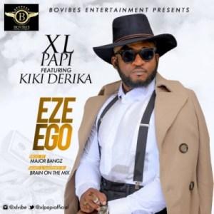 XL Papi - Eze Ego f. Kiki Derika